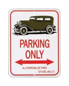 "Tudor Sedan ""Parking Only"" Sign"