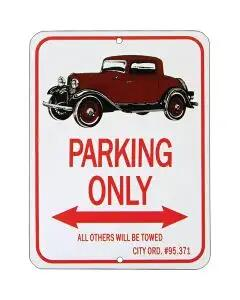 "3-window Coupe ""Parking Only"" Sign"