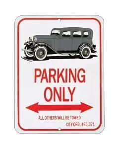 "Fordor Sedan ""Parking Only"" Sign"