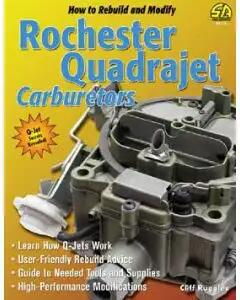 Rochester Quadrajet Carburetor Book